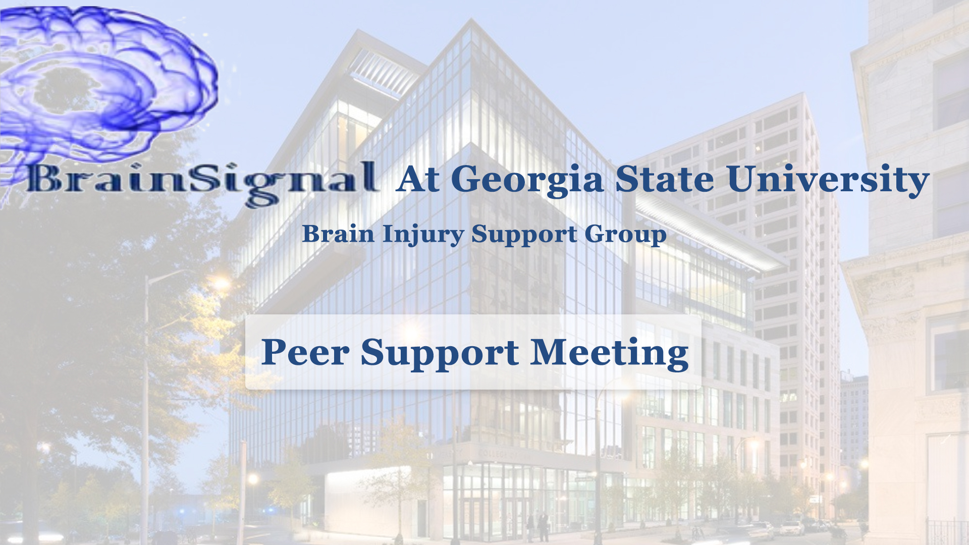 BrainSignal's July 11th Peer Support Meeting